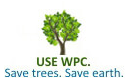 Use WPC Save Trees Save Earth